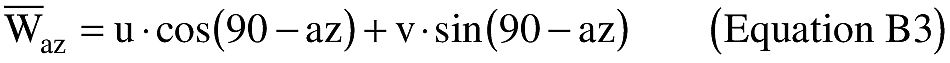 Equation for (iv) An applicant shall calculate wind speed using the means for winds from the West (u) and winds from the North (v). An applicant shall use equation B3 to resolve the winds to a specific azimuth bearing.
